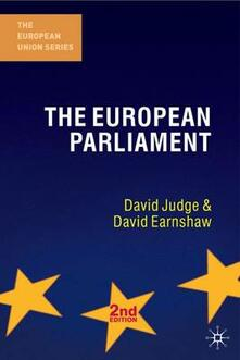 The European Parliament, Second Edition - David Judge,David Earnshaw - cover