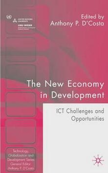 The New Economy in Development: ICT Challenges and Opportunities - cover