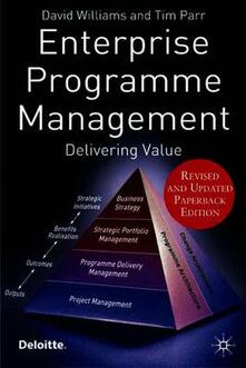 Enterprise Programme Management: Delivering Value - David Williams,Tim Parr - cover