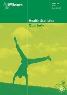Health Statistics Quarterly No 29, Spring 2006 - Office for National Statistics - cover