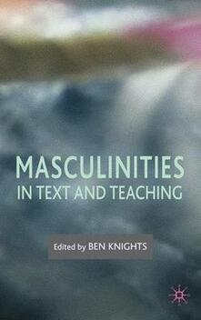Masculinities in Text and Teaching - cover