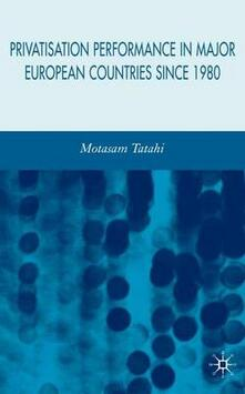 Privatisation Performance in Major European Countries Since 1980 - Motasam Tatahi - cover