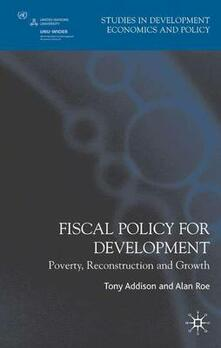 Fiscal Policy for Development: Poverty, Reconstruction and Growth - cover