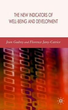 The New Indicators of Well-Being and Development - Jean Gadrey,Florence Jany-Catrice - cover