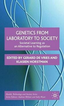 Genetics from Laboratory to Society: Societal Learning as an Alternative to Regulation - cover