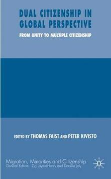 Dual Citizenship in Global Perspective: From Unitary to Multiple Citizenship - cover