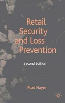 Retail Security and Loss Prevention - R. Hayes - cover