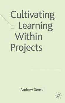 Cultivating Learning within Projects - Andrew Sense - cover