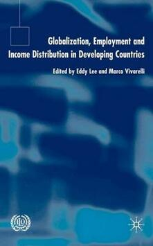 Globalization, Employment and Income Distribution in Developing Countries - cover