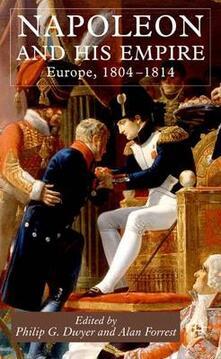 Napoleon and His Empire: Europe, 1804-1814 - cover