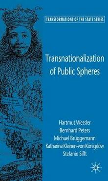 Transnationalization of Public Spheres - Hartmut Wessler,Bernhard Peters,Michael Bruggemann - cover