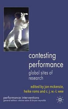 Contesting Performance: Global Sites of Research - cover