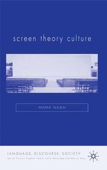 Screen Theory Culture - Mark Nash - cover