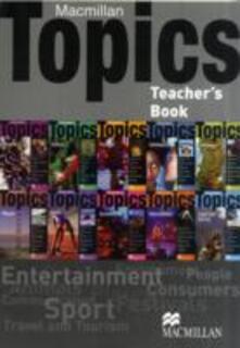 Macmillan Topics Teacher's Pack - Susan Holden - cover