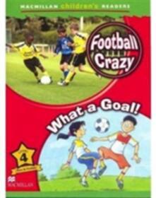 Macmillan Children's Readers Football Crazy International Level 4 - Amanda Cant - cover
