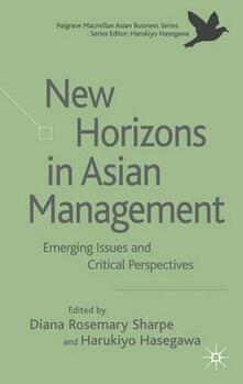 New Horizons in Asian Management: Emerging Issues and Critical Perspectives - cover