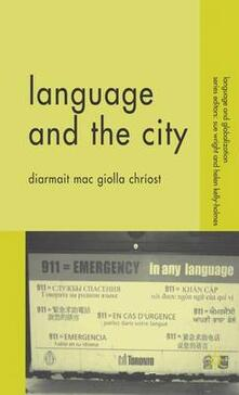 Language and the City - Diarmait Mac Giolla Chriost - cover