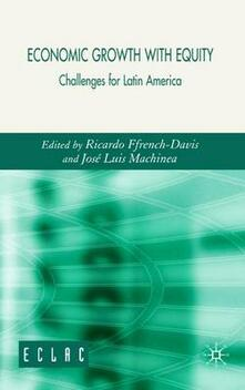 Economic Growth with Equity: Challenges for Latin America - Jose Luis Machinea - cover