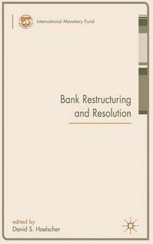Bank Restructuring and Resolution - David S. Hoelscher - cover