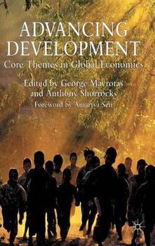 Advancing Development: Core Themes in Global Economics - cover