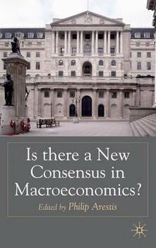 Is there a New Consensus in Macroeconomics? - cover