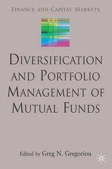 Diversification and Portfolio Management of Mutual Funds - cover