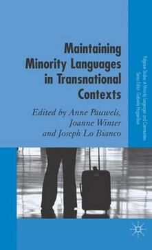 Maintaining Minority Languages in Transnational Contexts: Australian and European Perspectives - cover