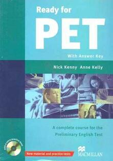 Ready for PET Intermediate Student's Book +key with CD-ROM Pack 2007 - Nick Kenny,Anne Kelly - cover
