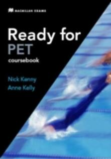 Ready for PET Intermediate Student's Book -key with CD-ROM Pack 2007 - Nick Kenny,Anne Kelly - cover