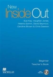 New Inside Out Beginner Teacher's Book Pack - Sue Kay,Vaughan Jones,Helena Gomm - cover