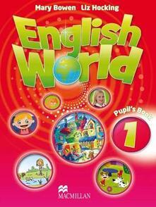 English World 1 Pupil's Book - Mary Bowen,Liz Hocking - cover