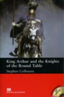 Macmillan Readers King Arthur and the Knights of the Round Table Intermediate Pack - Stephen Colbourn - cover