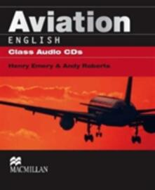 Aviation English Class CDx2 - Henry Emery,Andy Roberts - cover