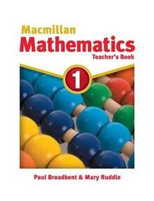 Macmillan Maths 1 Teacher's Book - Paul Broadbent - cover