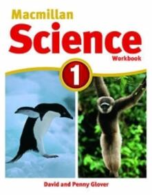 Macmillan Science Level 1 Workbook - David Glover,Penny Glover - cover