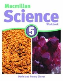 Macmillan Science Level 5 Workbook - David Glover,Penny Glover - cover