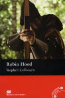 Macmillan Readers Robin Hood Pre Intermediate ReaderWithout CD - Stephen Colbourn - cover