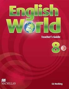 English World 8 Teacher's Guide - Liz Hocking - cover