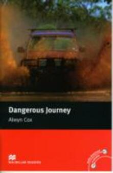 Macmillan Readers Dangerous Journey Beginner Without CD - Alwyn Cox - cover