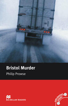 Macmillan Readers Bristol Murder Intermediate Reader Without CD - Philip Prowse - cover