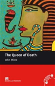 Macmillan Readers Queen of Death The Intermediate Reader Without CD - John Milne - cover