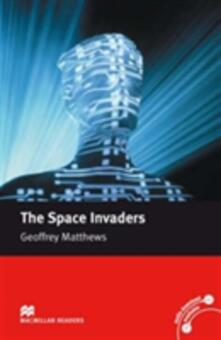 Macmillan Readers Space Invaders The Intermediate Without CD - Geoffrey Matthews - cover