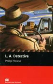 Macmillan Readers L A Detective Starter Without CD - Philip Prowse - cover