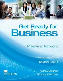 Get Ready for Business 2 Student's Book - Andrew Vaughan,Dorothy E. Zemach - cover