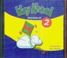 Way Ahead 2 Story Audio CDx1 - Printha J Ellis,Mary Bowen - cover