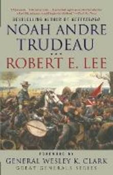 Robert E. Lee: Lessons in Leadership - Noah Andre Trudeau - cover