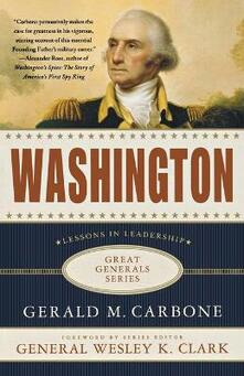 Washington: Lessons in Leadership - Gerald M. Carbone - cover