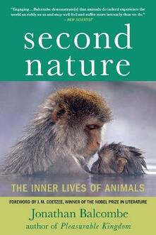 Second Nature: The Inner Lives of Animals - Jonathan Balcombe - cover
