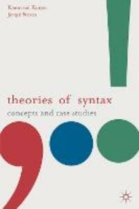 Libro inglese Theories of Syntax: Concepts and Case Studies Koenraad Kuiper , Jacqui Nokes