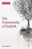 Libro in inglese The Frameworks of English: Introducing Language Structures Kim Ballard